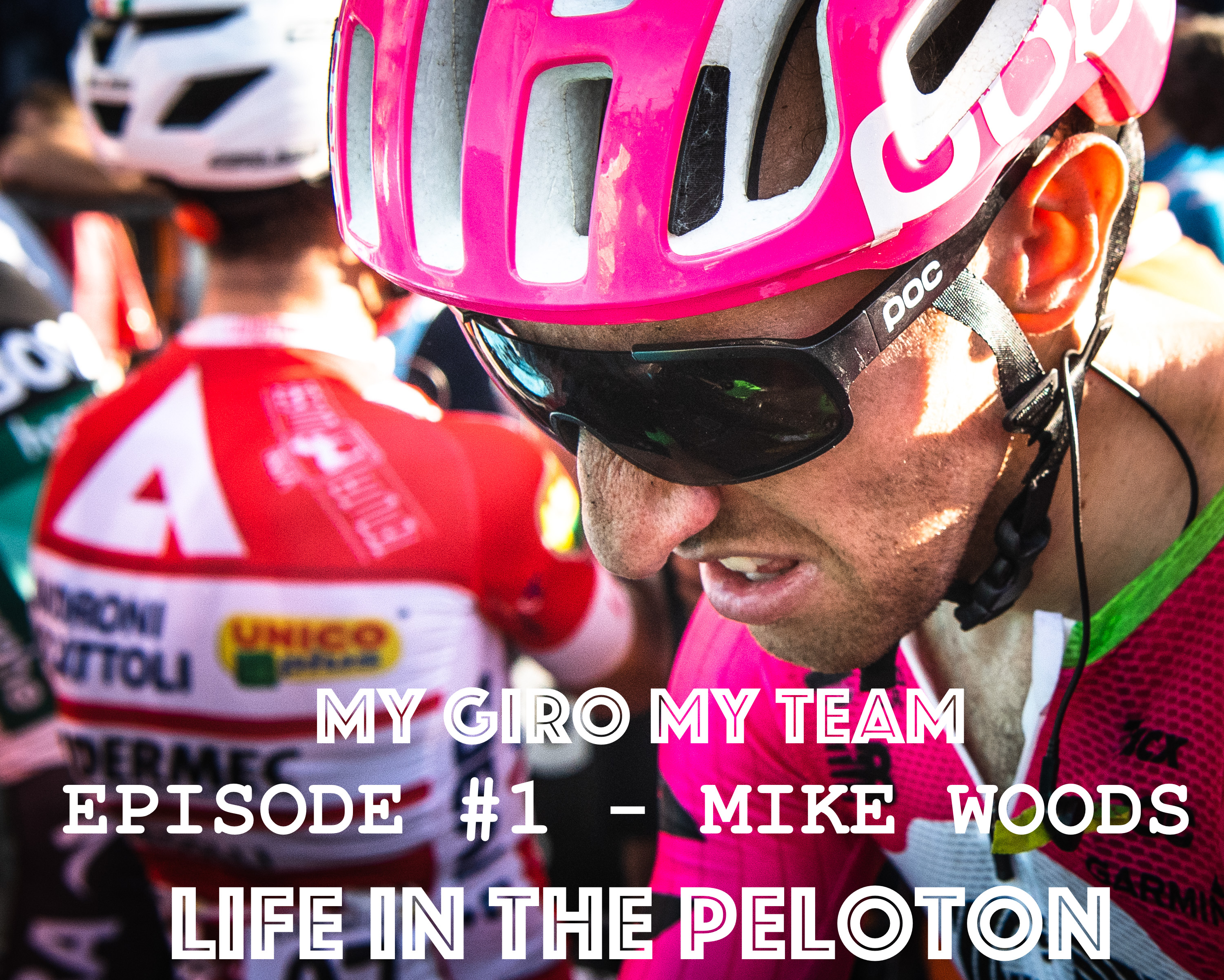 My Giro, My Team – Ep#1 – Woodsy